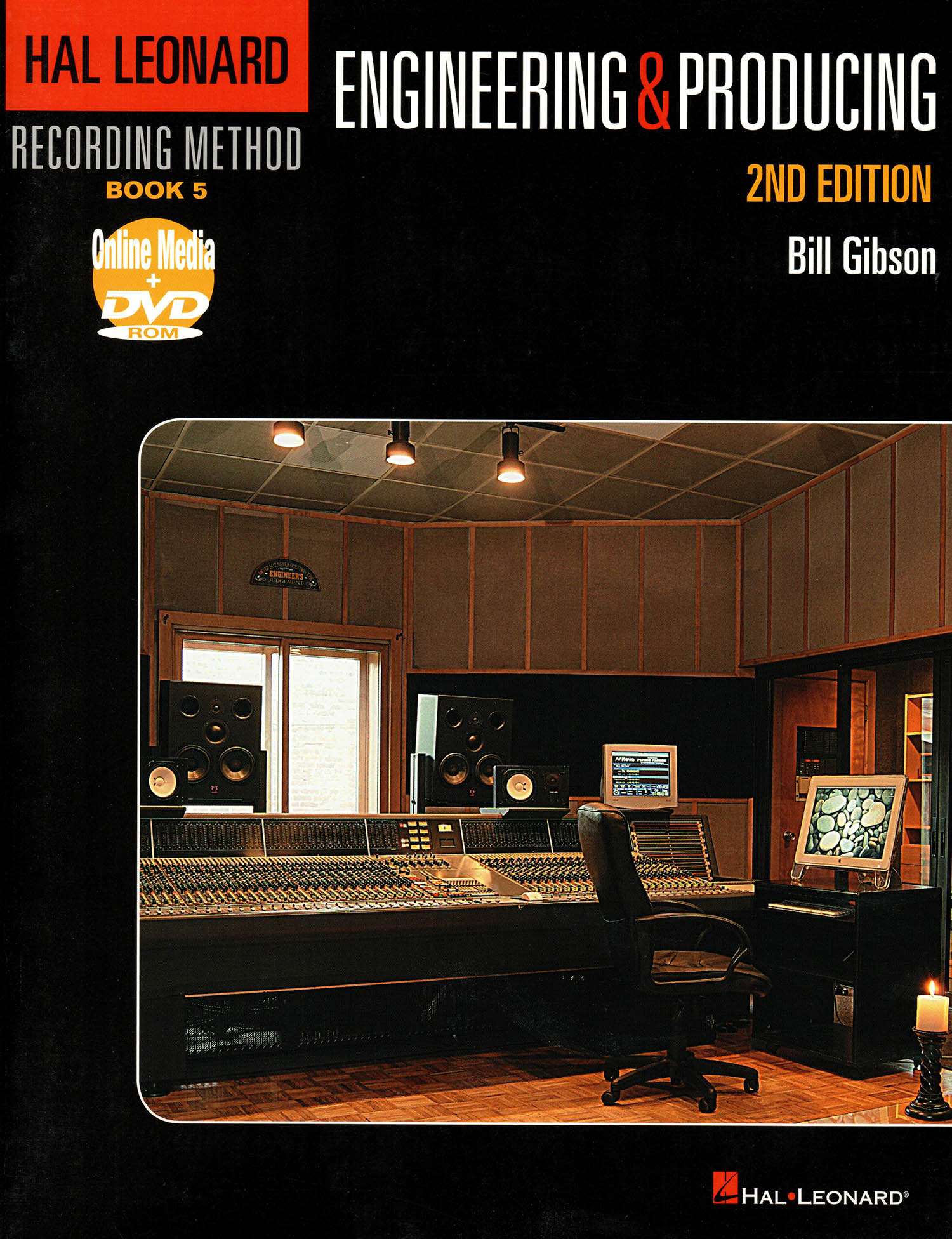Hal Leonard Recording Method: Recording Book 5: Engineering and Producing (2nd Edition)