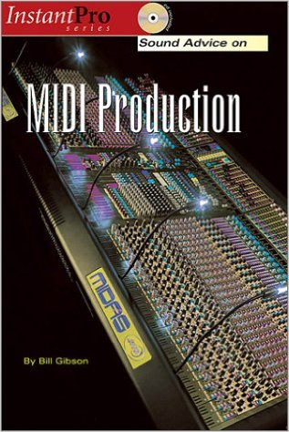 Sound Advice on MIDI Production