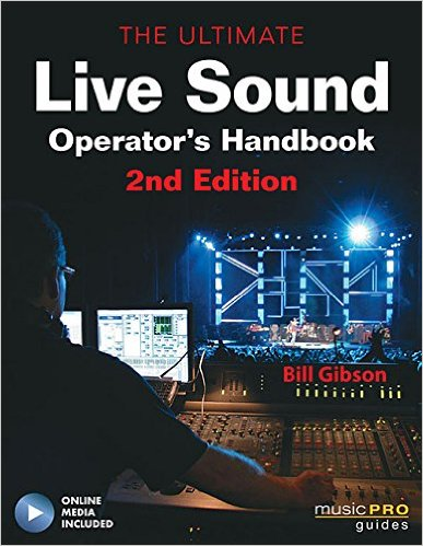 The Ultimate Live Sound Operators Handbook, 2nd Edition